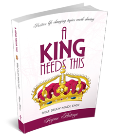 A King Needs This - Bible Study Made Easy