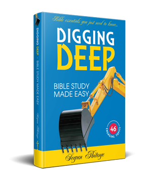 Digging Deep- Bible Study Made Easy